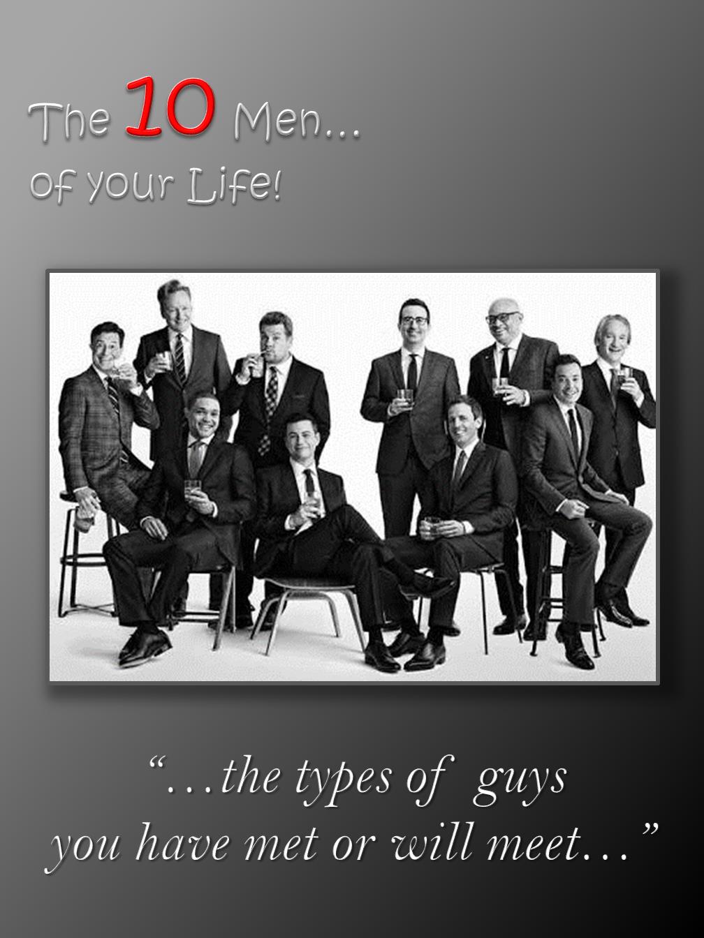 The 10 Men!