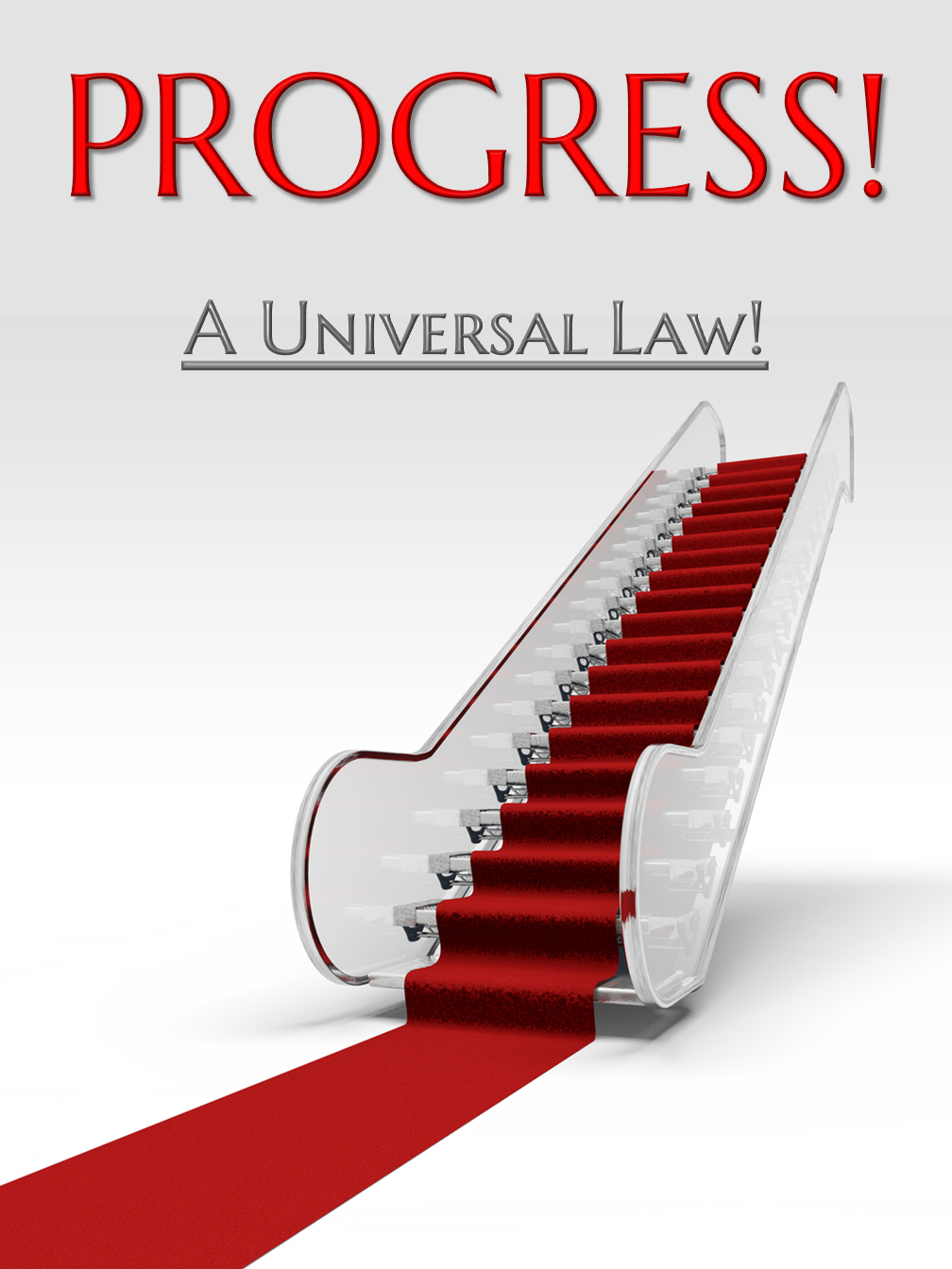 Progress: A Universal Law