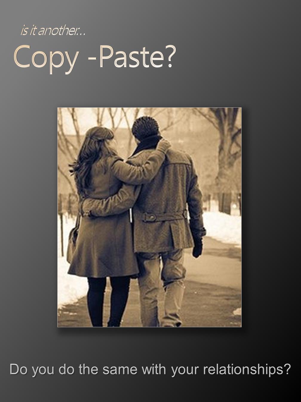Copy-Paste?
