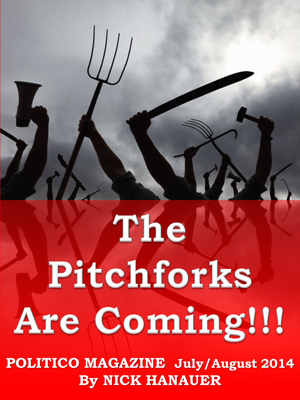 The Pitchforks are Coming