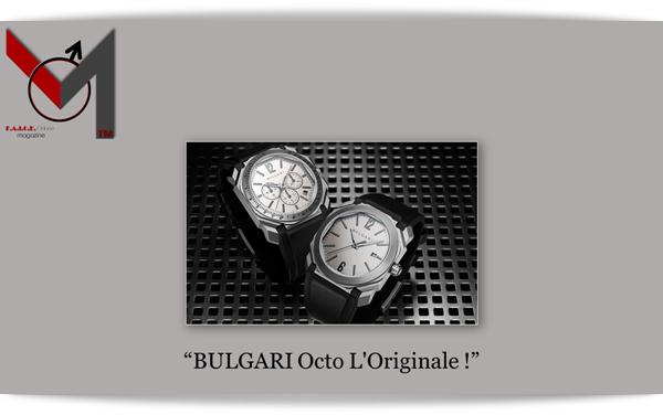 BULGARI Octo L'Originale !