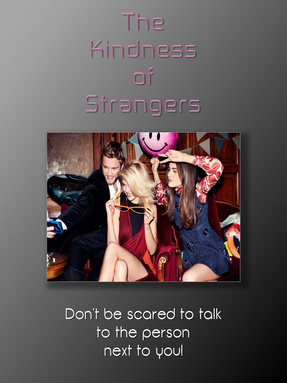STRANGERS...