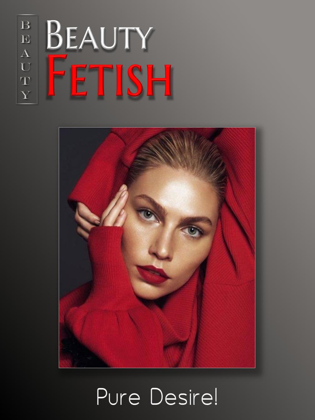 Beauty Fetish