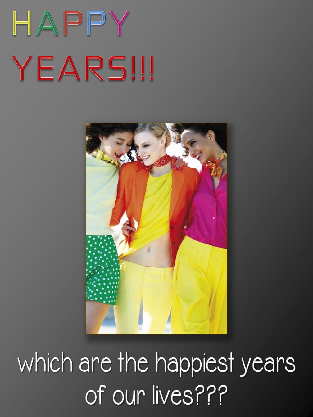 Happy Years