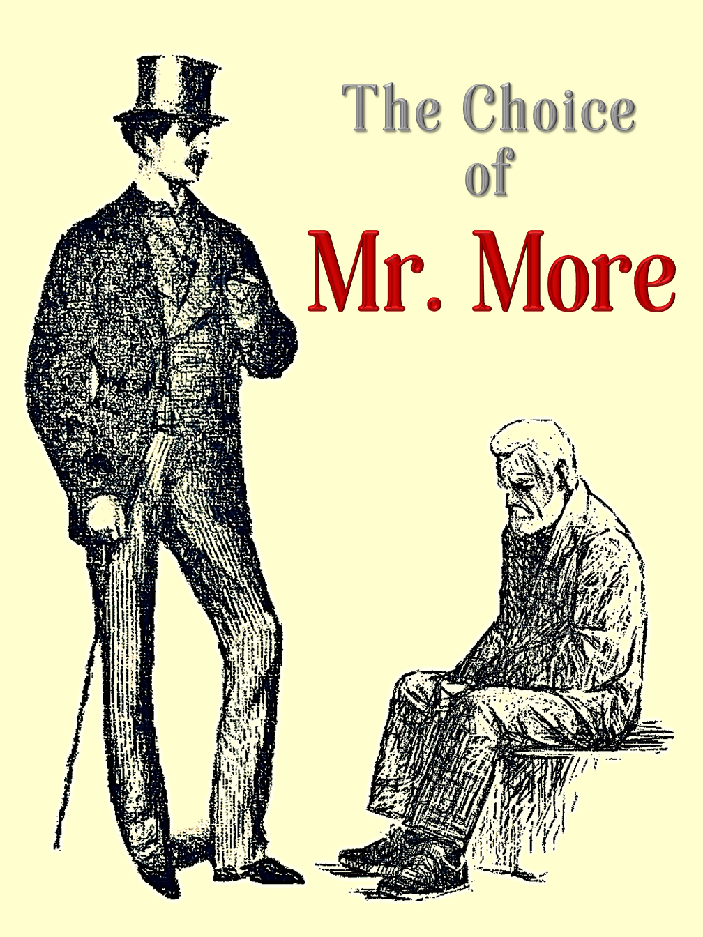 The Choice of Mr More