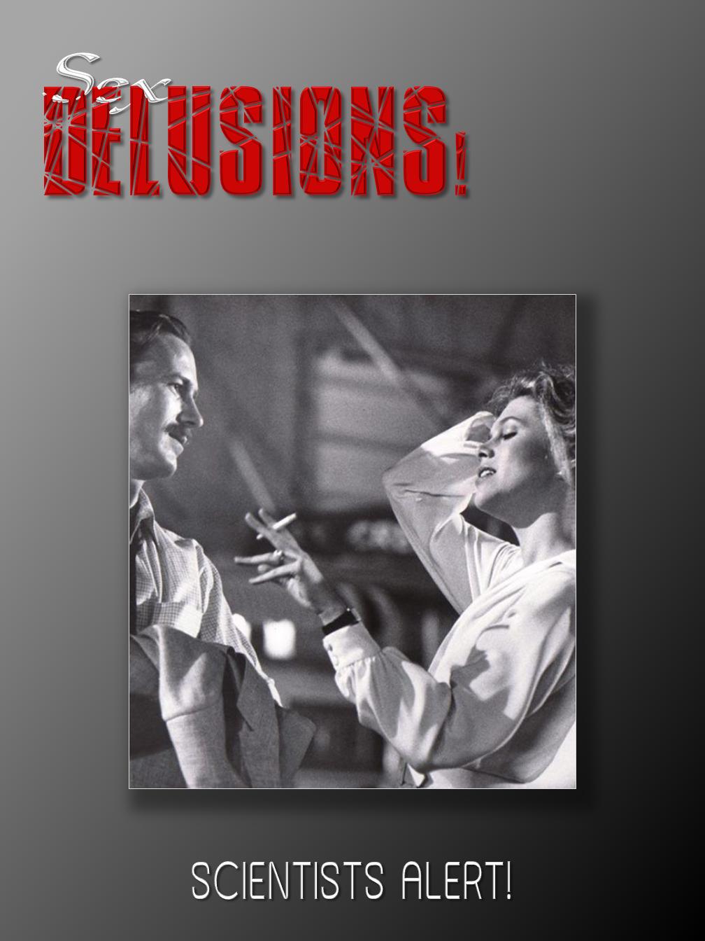 Sex Delusions!