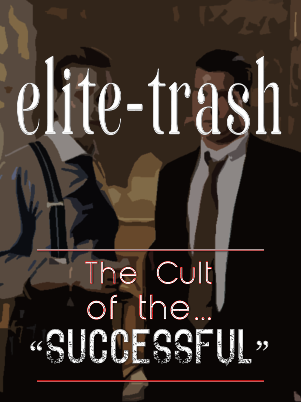 Elite-Trash!