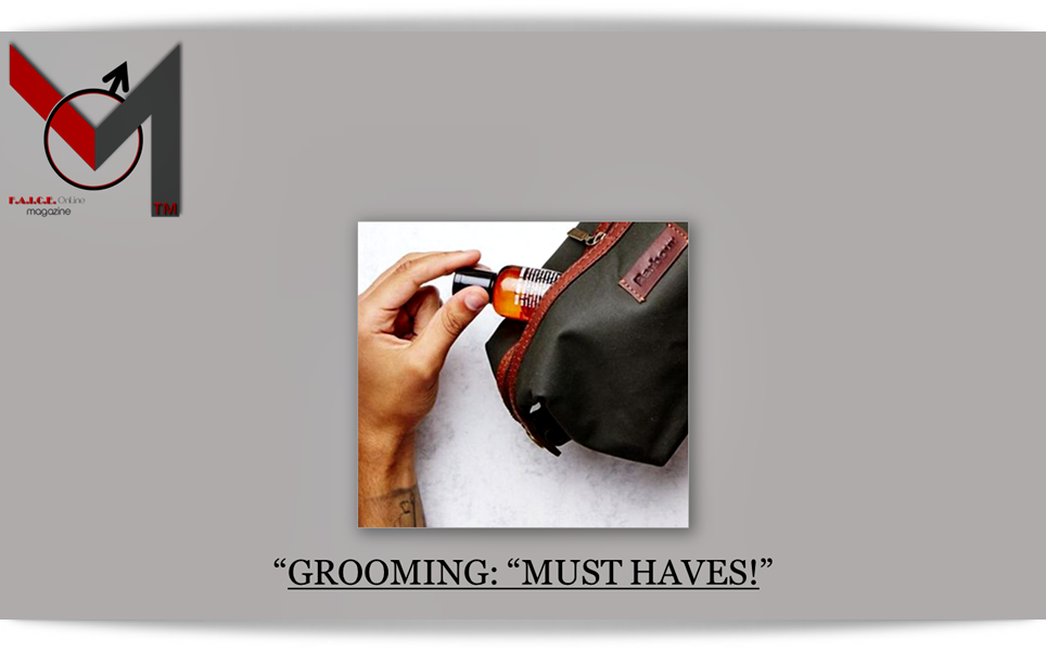 "Grooming:""MUST HAVES"""