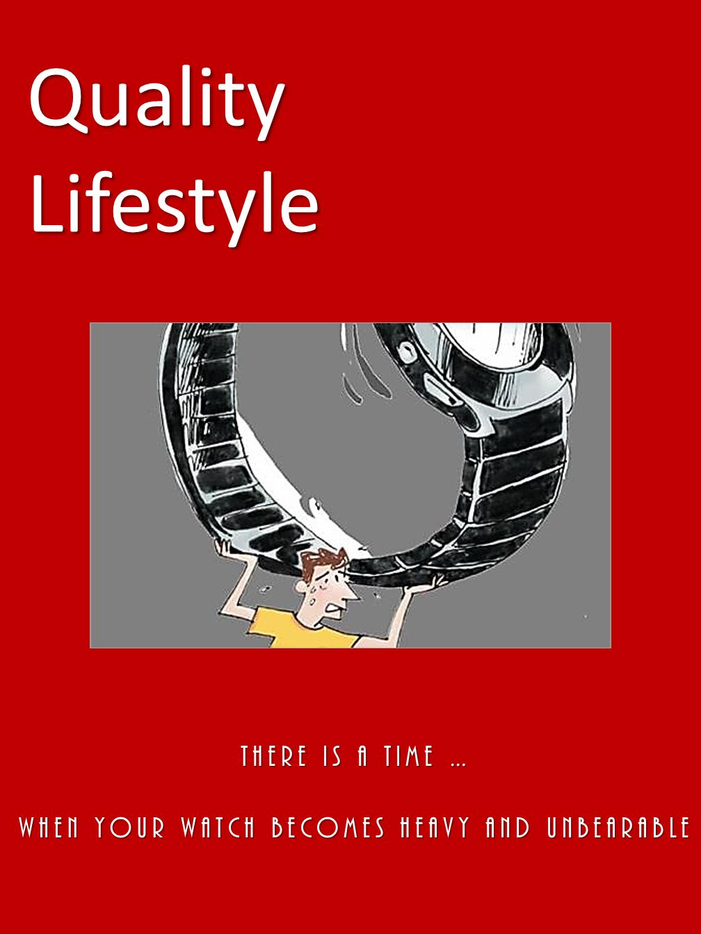 Quality Lifestyle