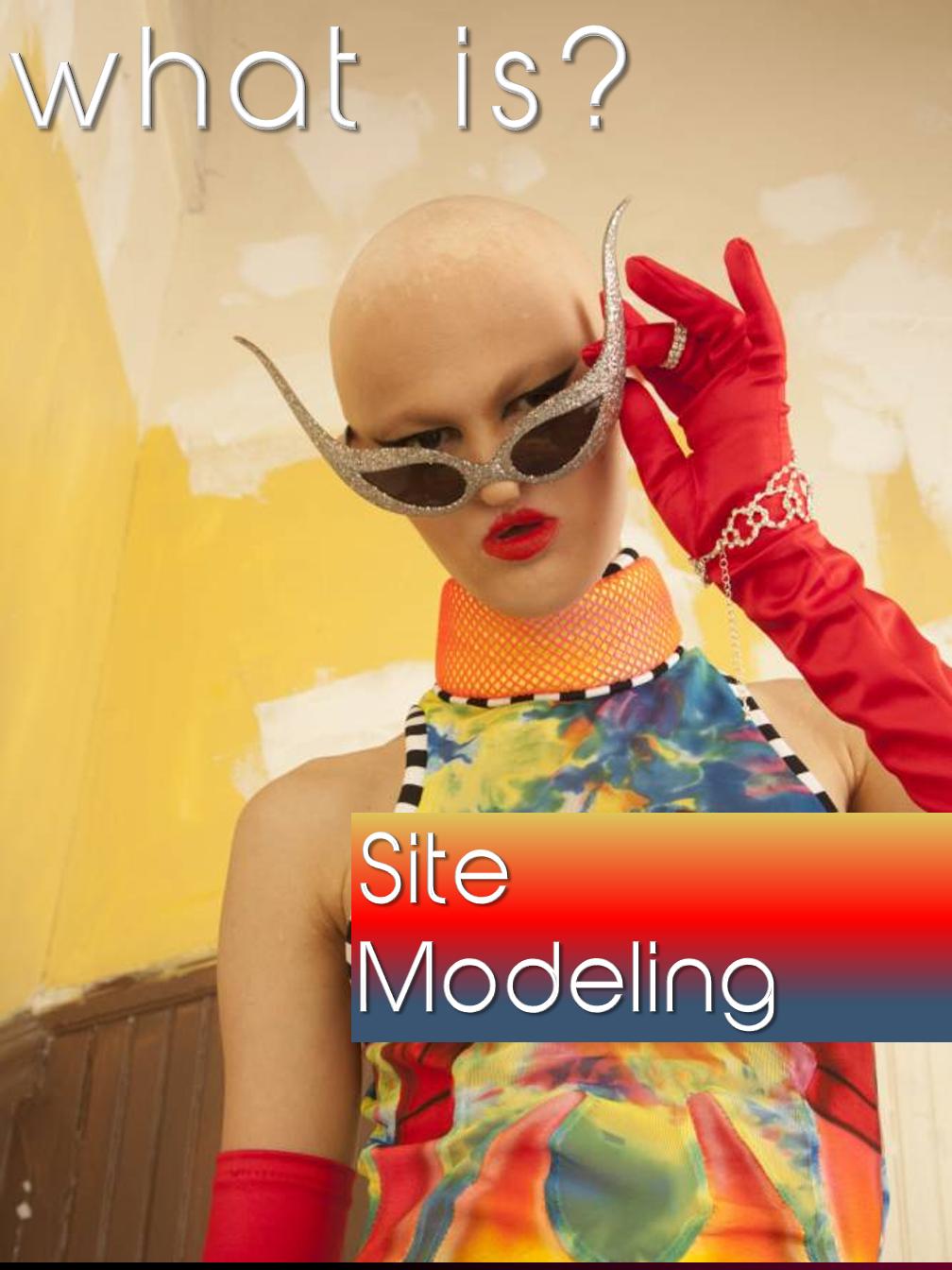 Site Modeling