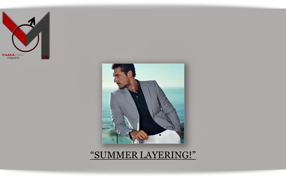 Summer Layering