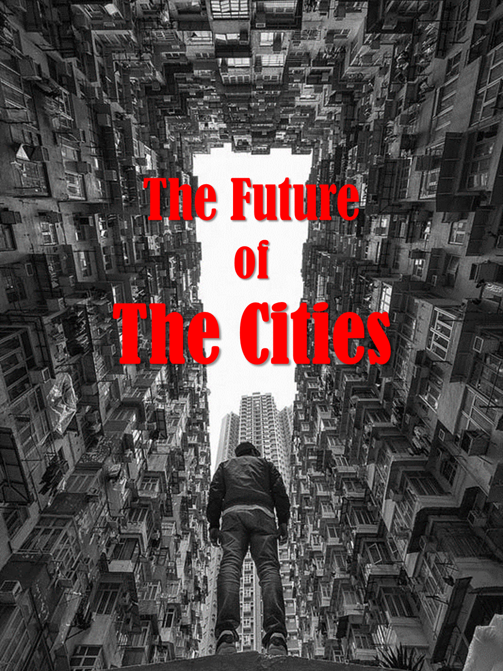 The Future of the Cities