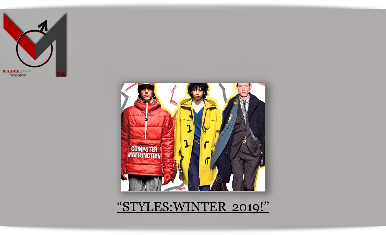 STYLES:WINTER 2019