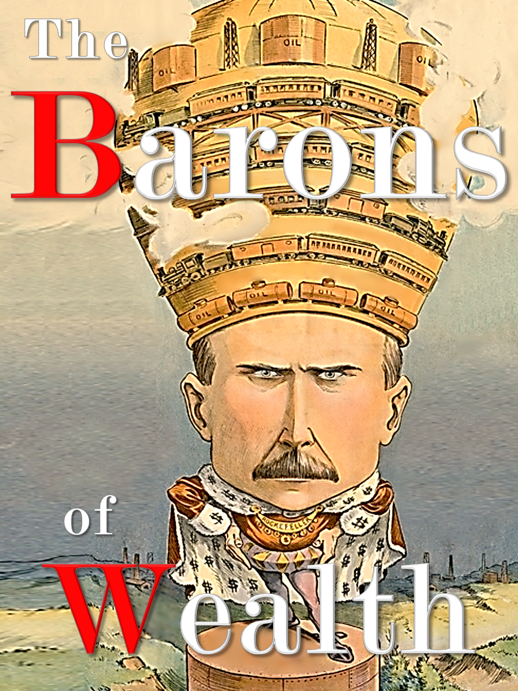 The Barons of Wealth