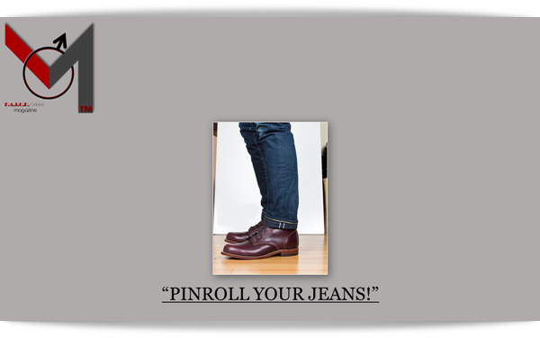 PINROLL YOUR JEANS