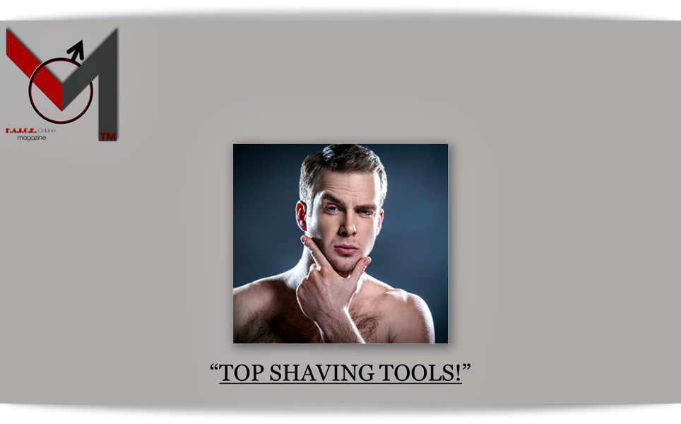 Top Shaving Tools