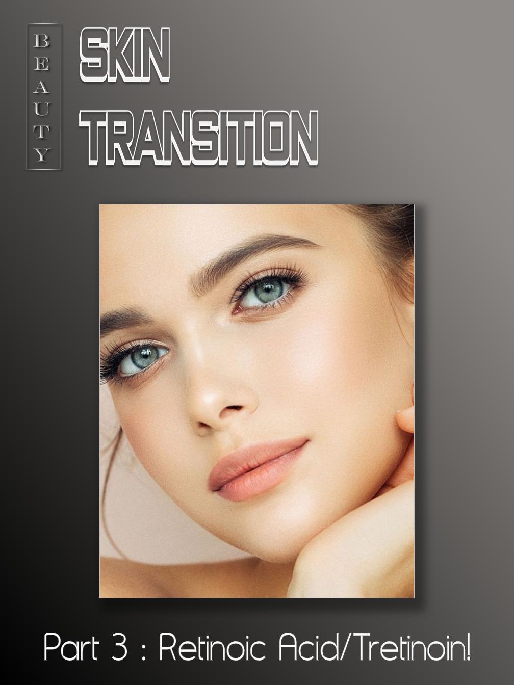 Skin Transition (3)