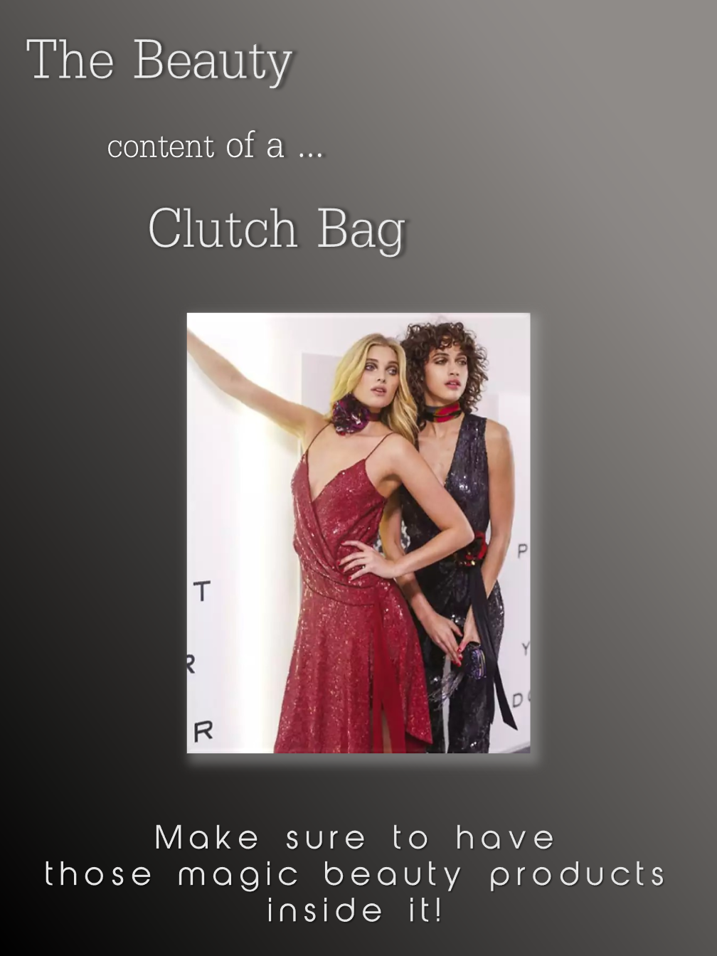 Clutch Bags... Contents