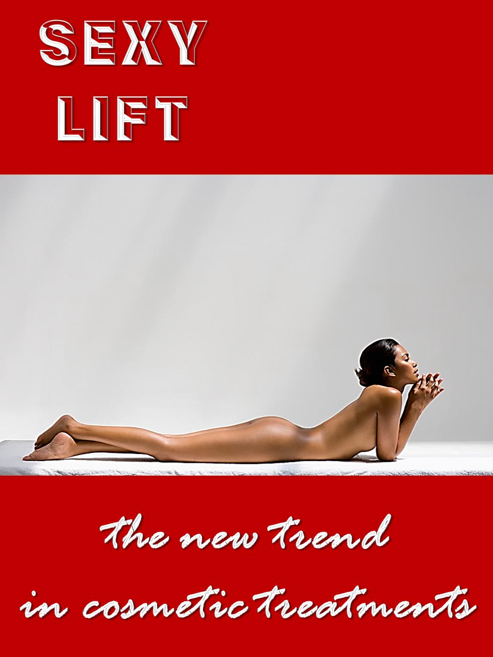 Sexy Lift