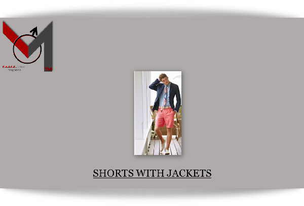 Shorts with Jackets