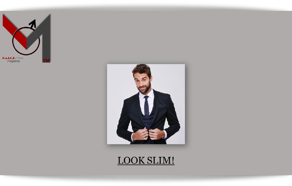 Look Slim!