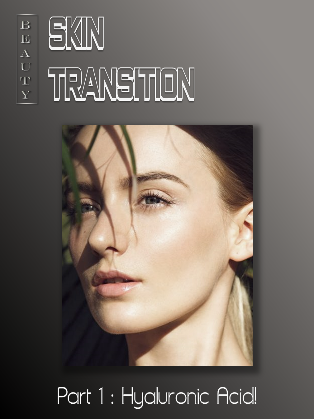 Skin Transition (1)