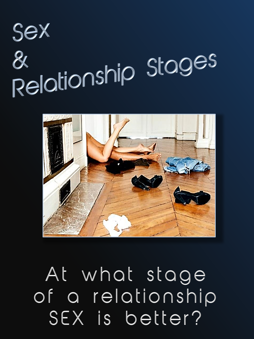 Sex & Relationship Stages