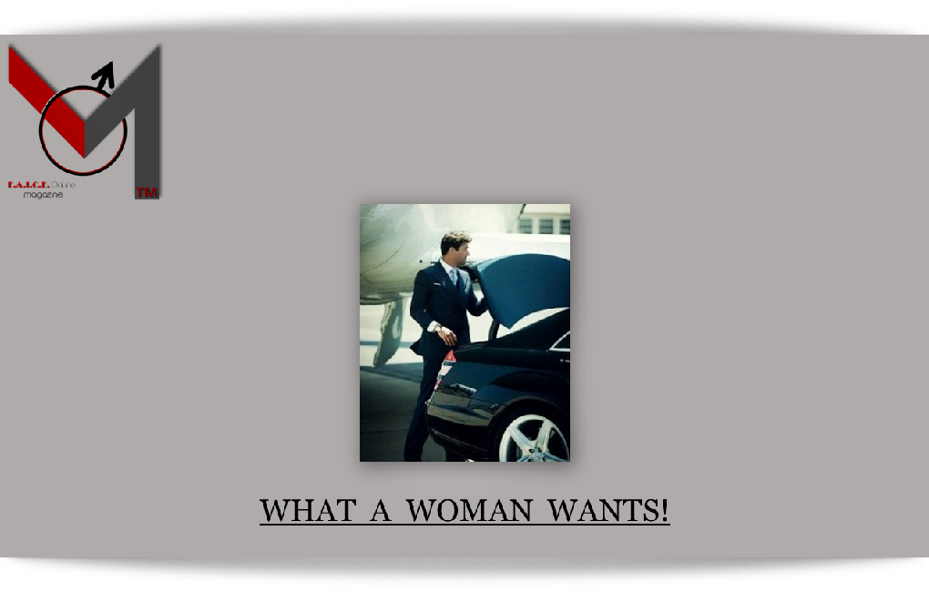 A Woman Wants...