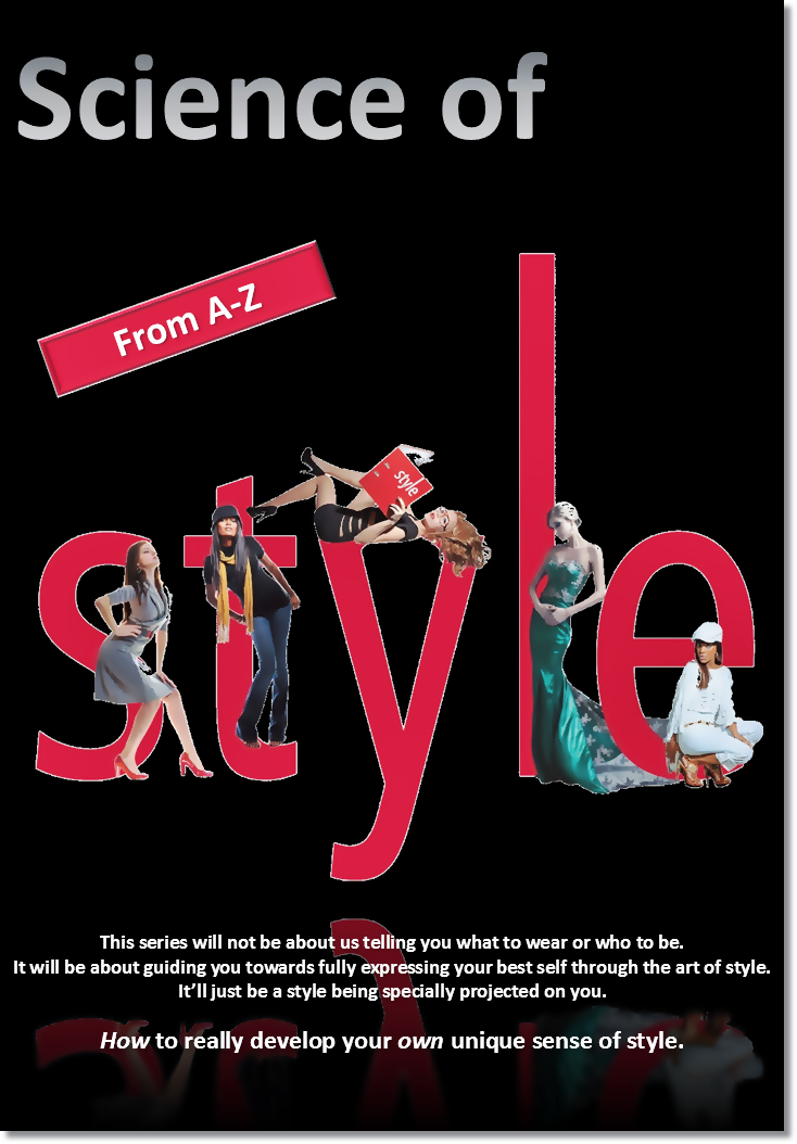 Science of Style A-Z