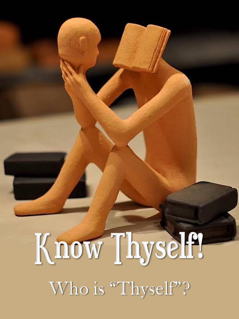 Know Thyrself!