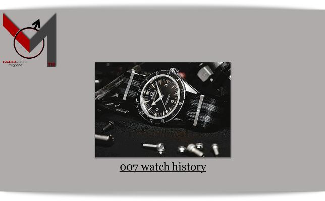 007 Watch History