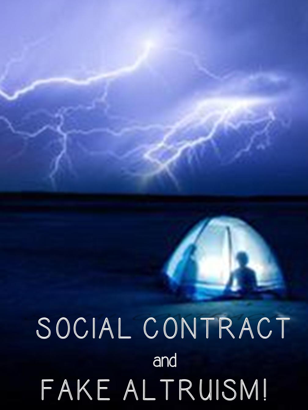 Social Contract & Fake Altruism