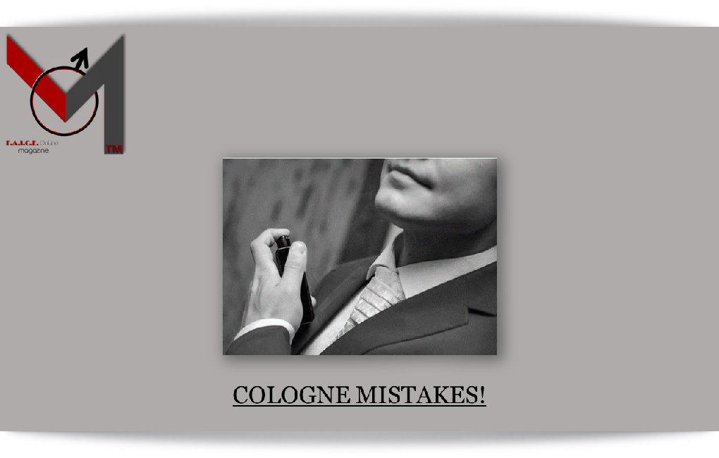Cologne Mistakes!
