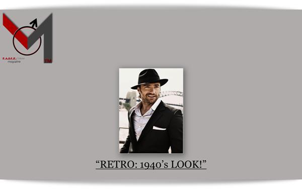RETRO: 1940's LOOK
