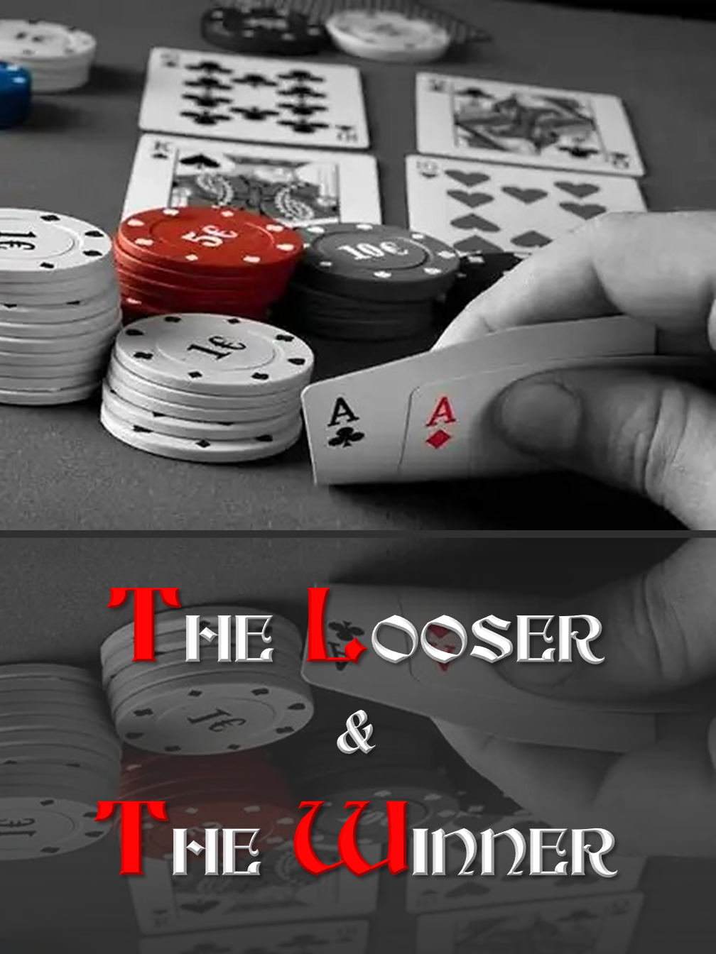 The Looser & The Winner