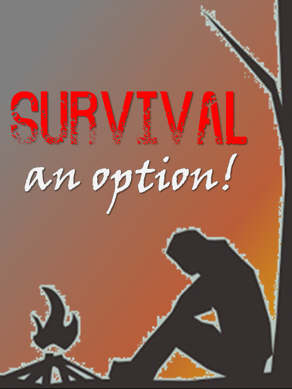 Survival: an Option!