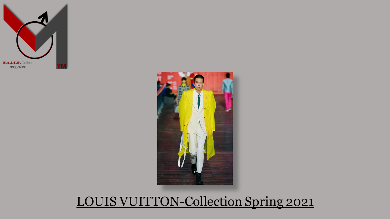 LOUIS VUITTON-Collection Spring 2021