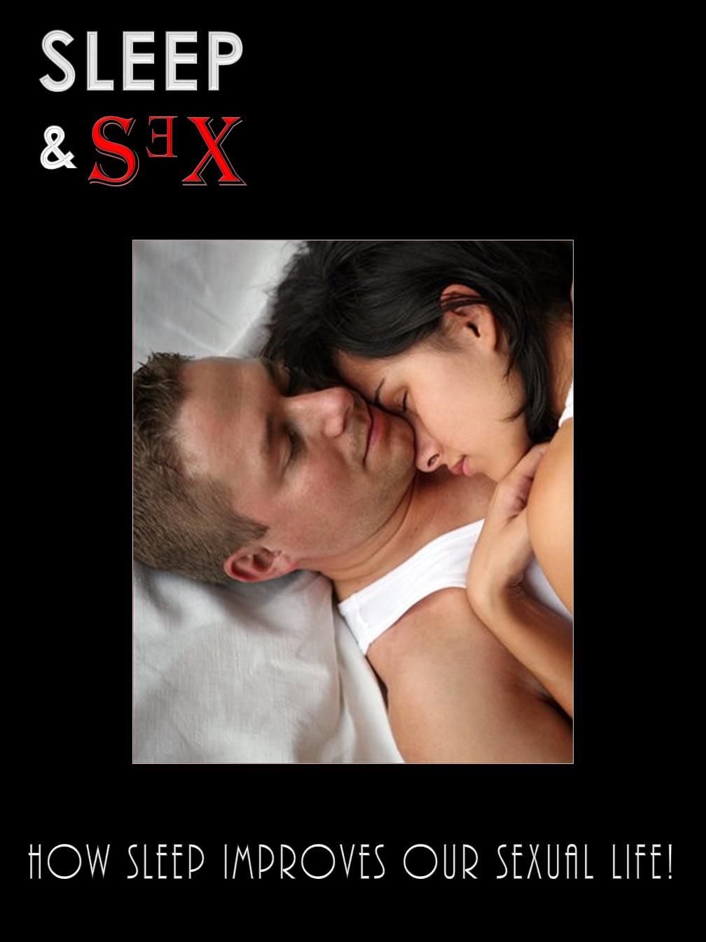 Sleep & Sex