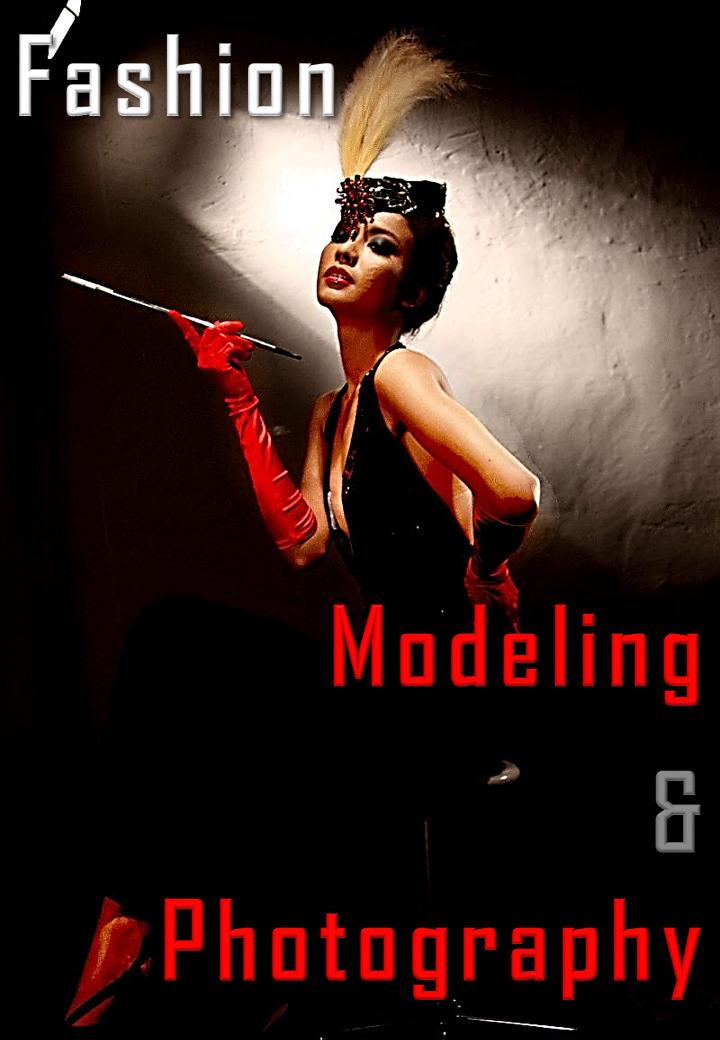 Fashion Modeling & Photography