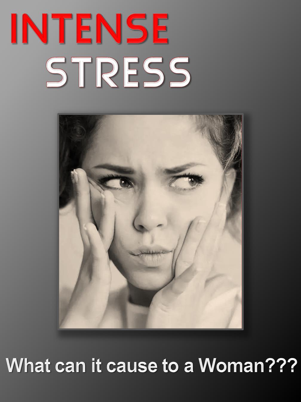 Intense Stress