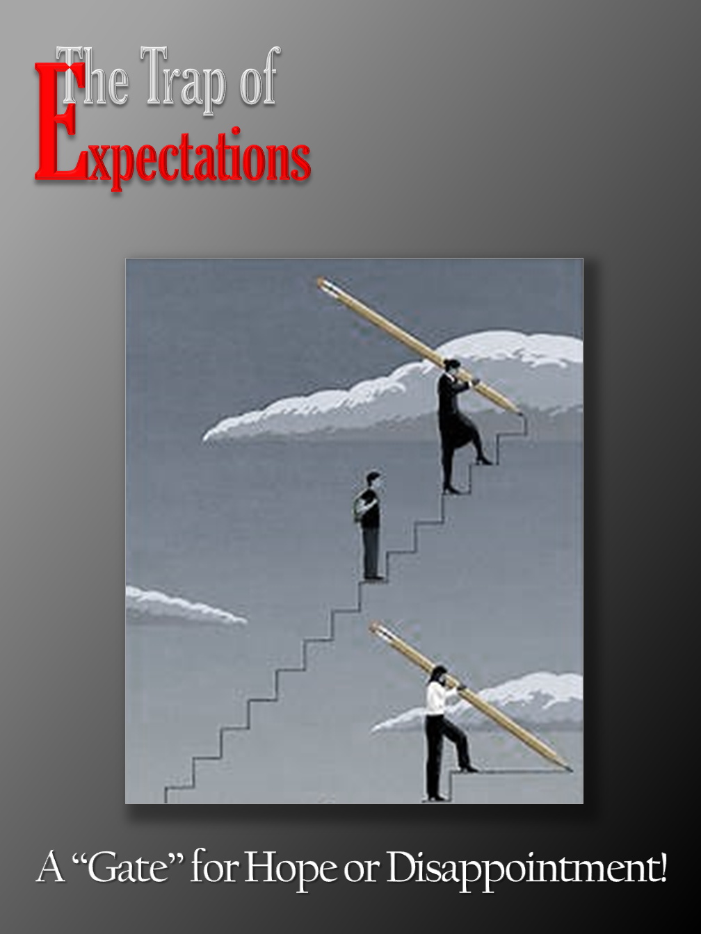 The Trap of Expectations