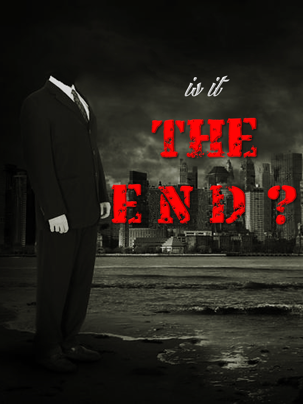 "Is it ""The End""?"