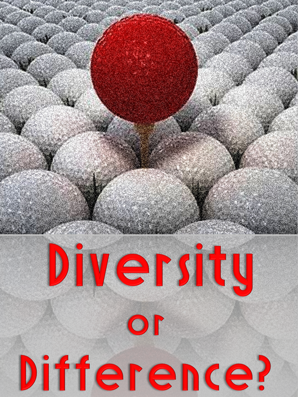 Diversity or Difference?