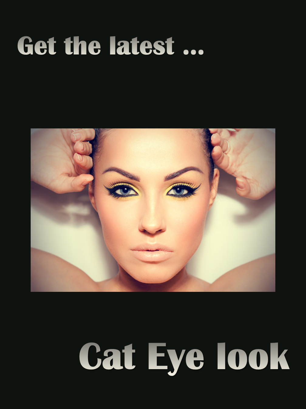 Cat Eye Looks - Make up