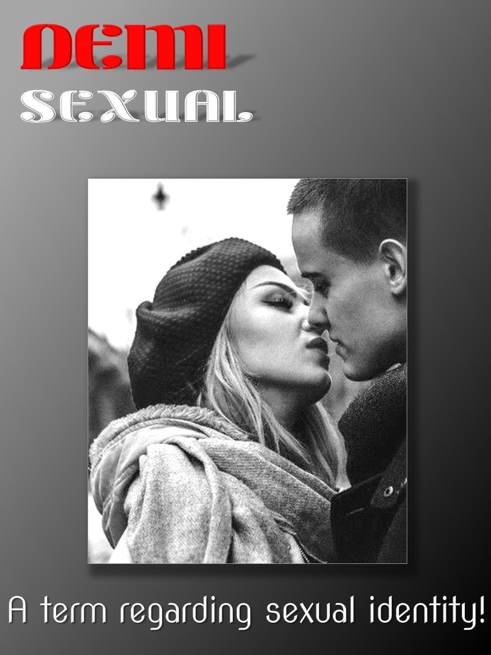 """""""Demisexual"""""""