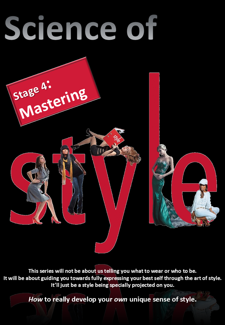 Science of Style Part 4 / Mastering