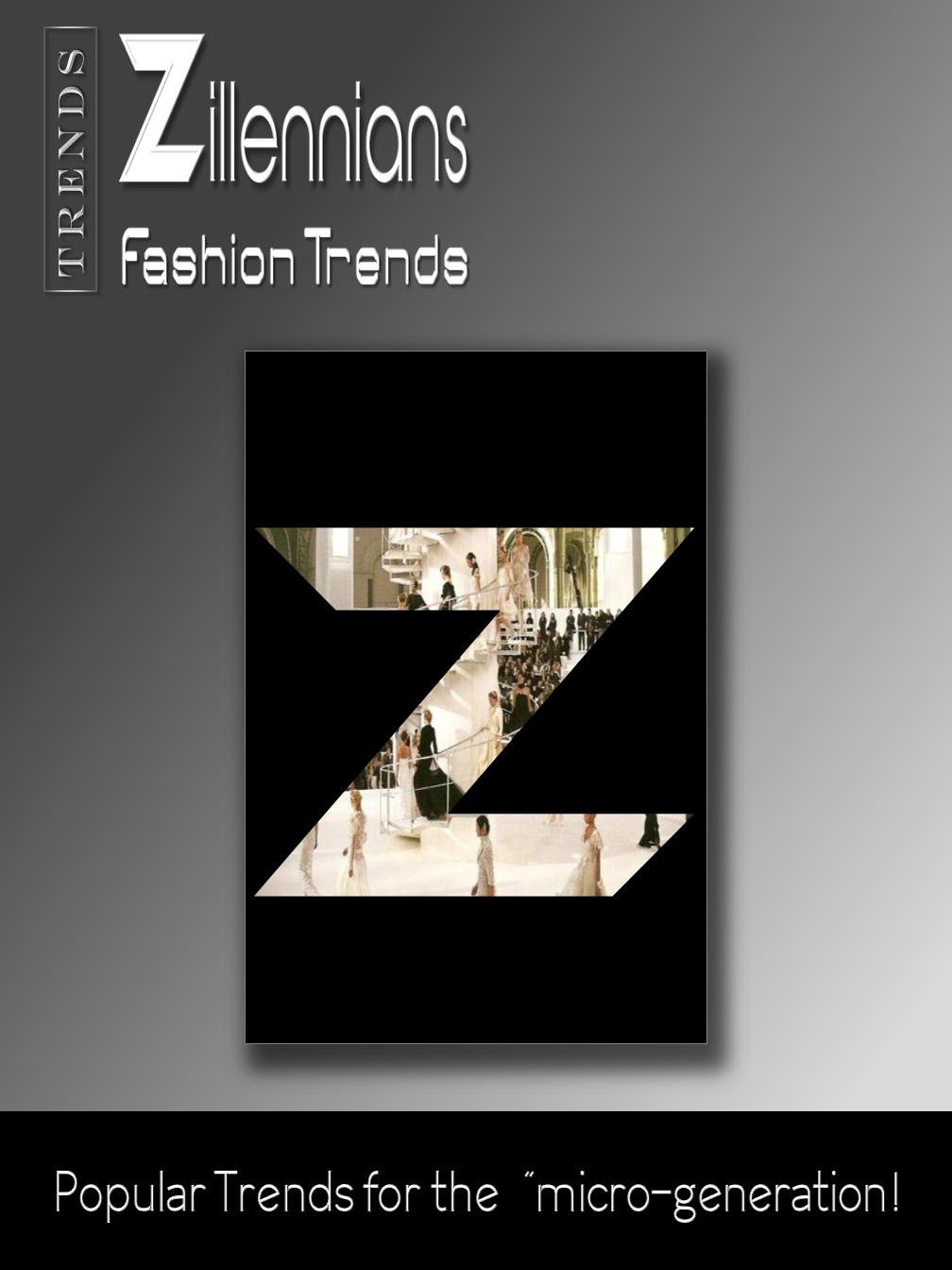 Zillennians' Trends