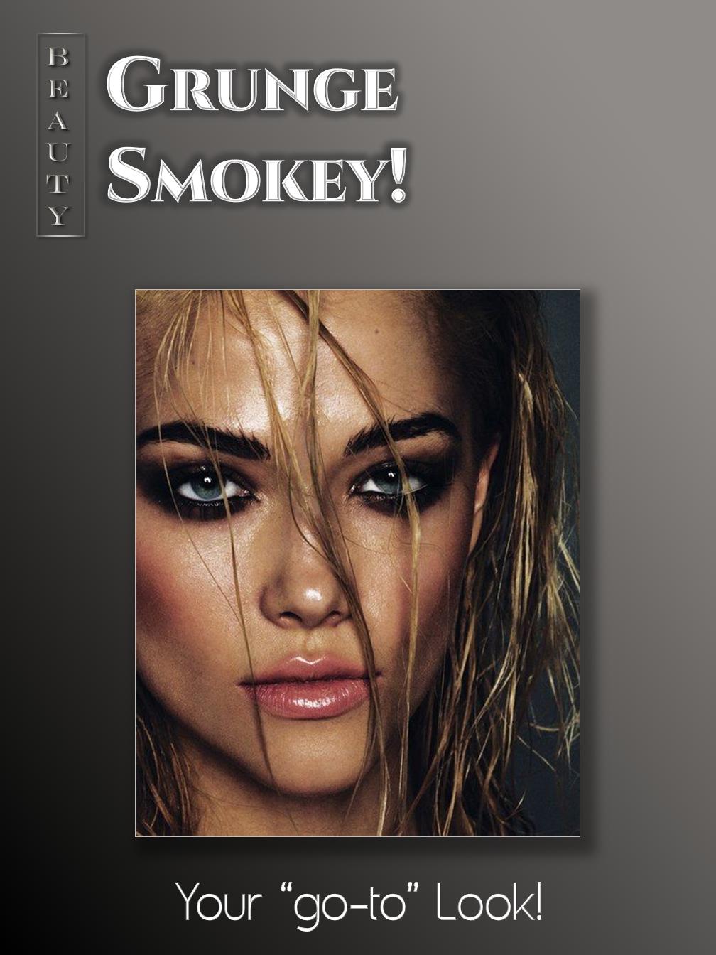 Grunge Smokey