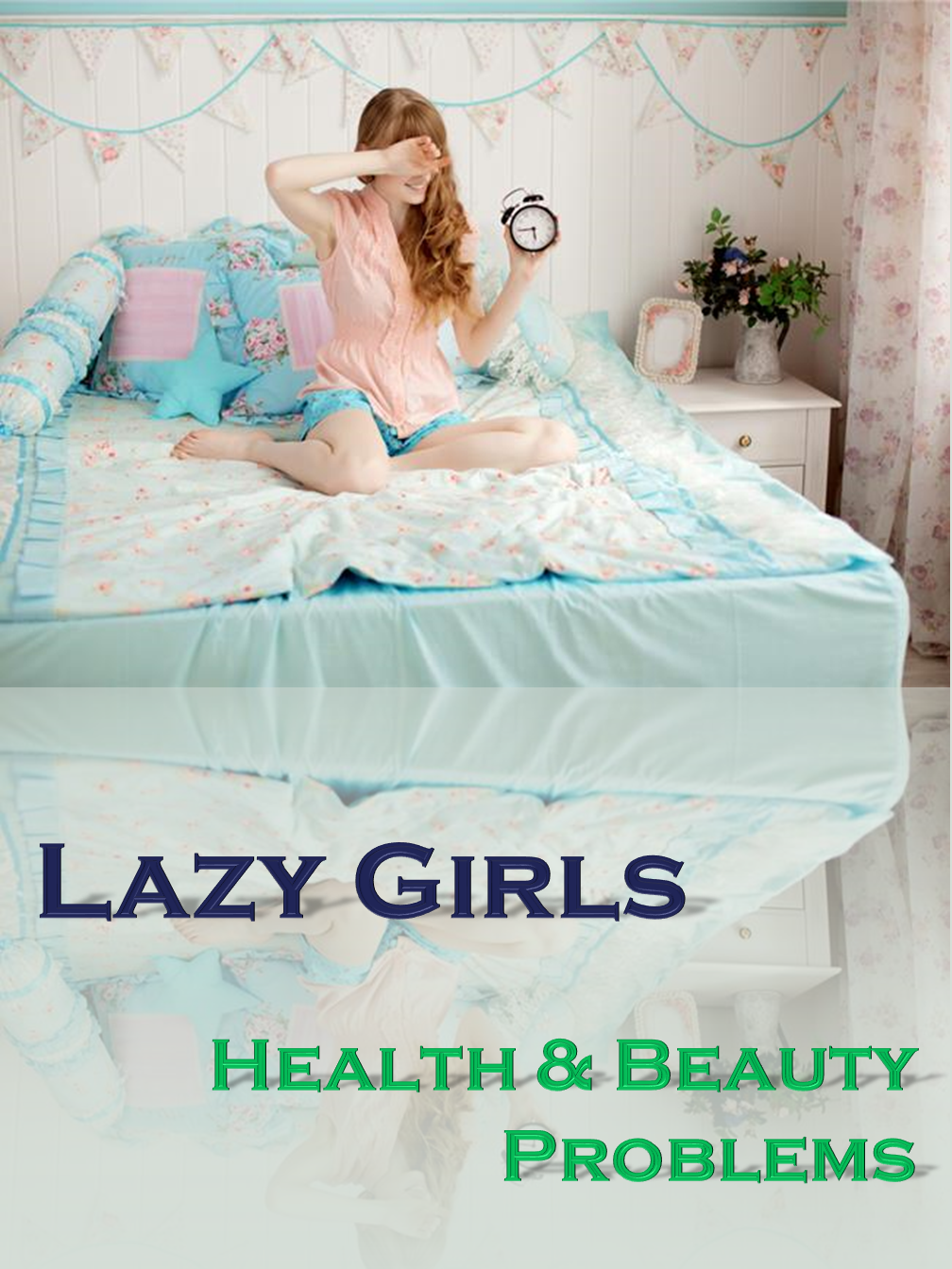 Lazy Girls