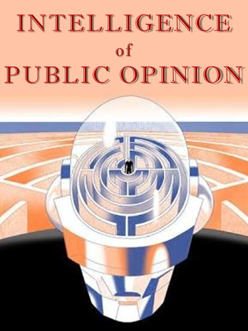 Intelligence of Public Opinion